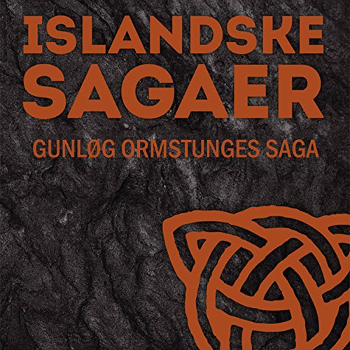Gunløg Ormstunges saga audiobook cover art