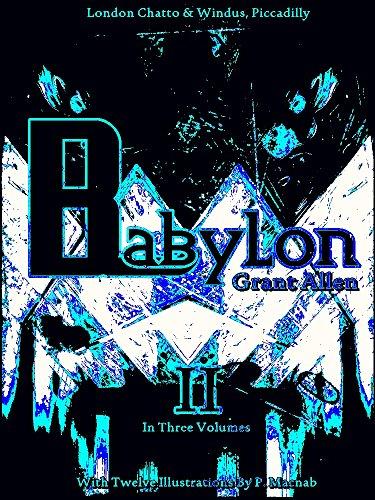 Babylon, Volume 2 (of 3) (Babylon Series) (English Edition)