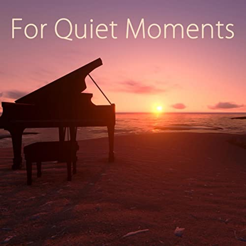 For Quiet Moments - 50 Relaxing Piano Music by Relaxing