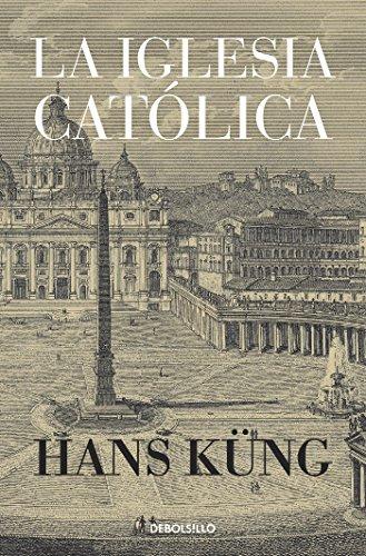 La Iglesia Católica eBook: Küng, Hans: Amazon.es: Tienda Kindle