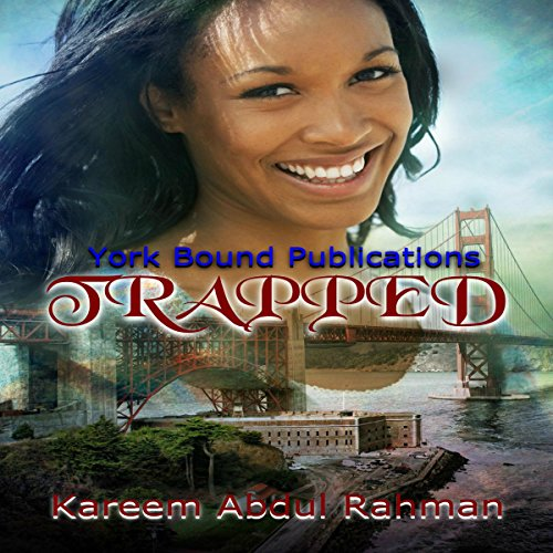 Trapped                   By:                                                                                                                                 Kareem Abdul Rahman                               Narrated by:                                                                                                                                 J. J. Travis                      Length: 1 hr and 57 mins     Not rated yet     Overall 0.0
