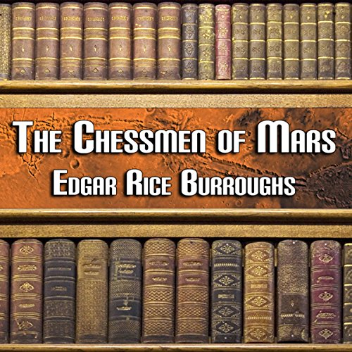 The Chessmen of Mars audiobook cover art