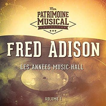Les années cabaret : Fred Adison, Vol. 1