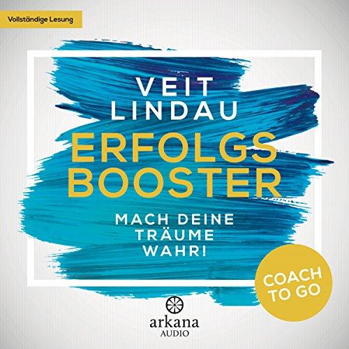 Erfolgsbooster - Mach deine Träume wahr! audiobook cover art