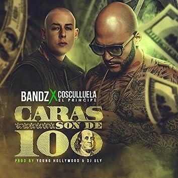 Caras Son de 100 (feat. Cosculluela)