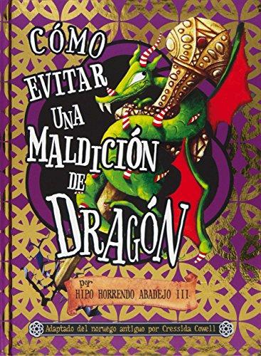 Cómo evitar una maldición de dragón: por Hipo Horrendo Abadejo III (Pequeño dragón)