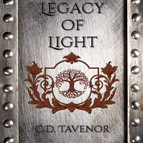Legacy of Light Audiobook By C.D. Tavenor cover art