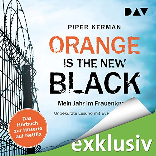 Orange Is the New Black: Mein Jahr im Frauenknast audiobook cover art