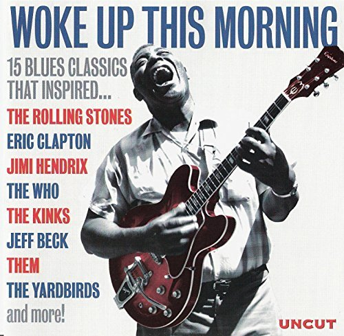 Woke Up This Morning - 15 Blue Classics - Uncut Magazine CD by John Lee Hooker