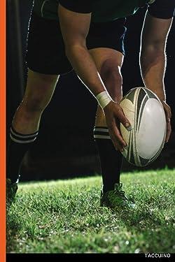 Taccuino Passione Sport: 120 pagine Rudby   Regalo per adulti, uomini, donne, adolescenti e bambini per Natale o compleanno (Italian Edition)