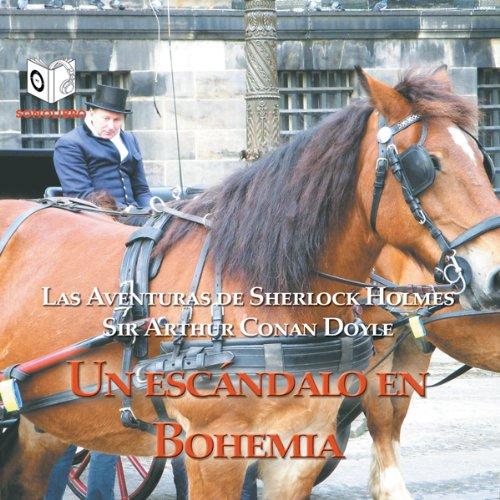 Un Escandalo en Bohemia [A Scandal in Bohemia] cover art