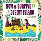 How to Survive on a Desert Island: Operation Robinson!