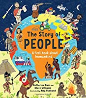 The Story of People: A first book about humankind (Story of...)