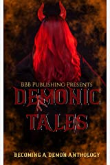 Demonic Tales: Becoming A Demon Anthology Paperback
