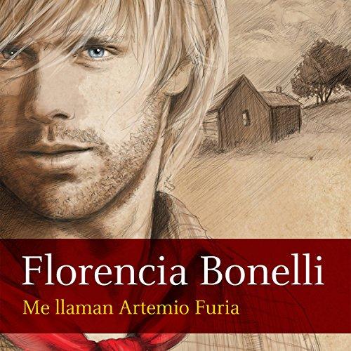 Me llaman Artemio Furia [My Name Is Artemio Furia] audiobook cover art