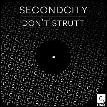 Don't Strutt