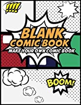 Blank Comic Book Make Your Own Comic Book: Create Your Own Comic Strips from Start to Finish (Large Print 8.5