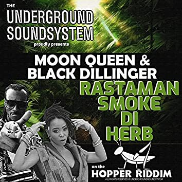 RASTAMAN SMOKE DI HERB (feat. Black Dillinger & Moon Queen)