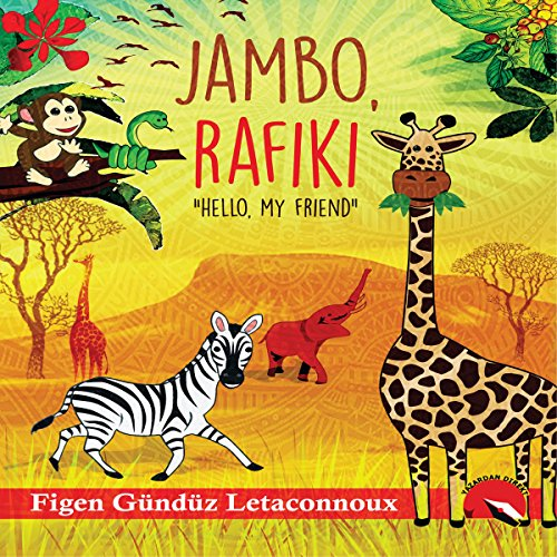 Jambo Rafiki: Hello, My Friend audiobook cover art