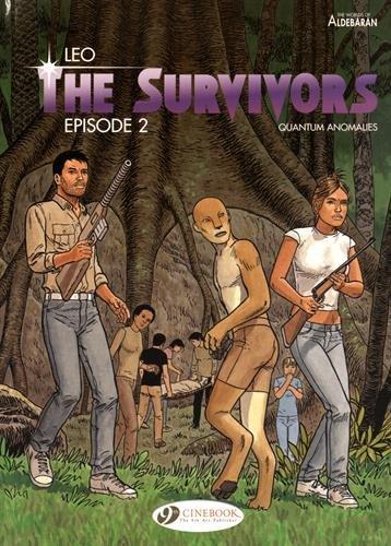 The Survivors - tome 2 Quantum anomalies (02)