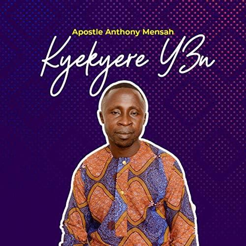 Apostle Anthony Mensah
