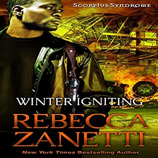 Winter Igniting     Scorpius Syndrome, Book 5              Written by:                                                                                                                                 Rebecca Zanetti                               Narrated by:                                                                                                                                 Michael Pauley                      Length: 10 hrs and 2 mins     Not rated yet     Overall 0.0