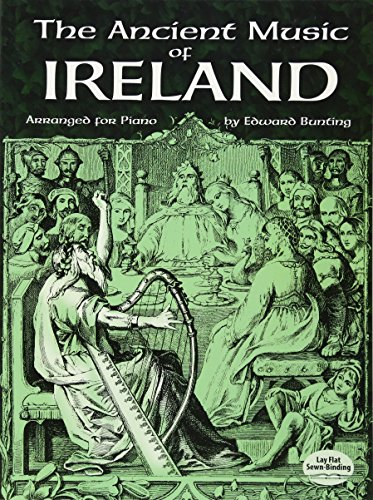 The Ancient Music of Ireland Arranged for Piano (Dover Music for Piano)