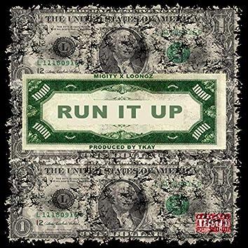 Run It Up (feat. Loon Gz)