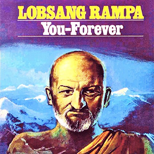 You - Forever Audiobook By Lobsang Rampa cover art