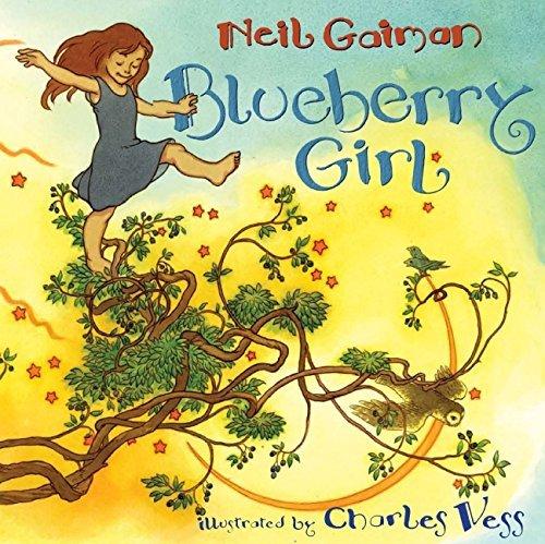 [Blueberry Girl] [by: Neil Gaiman]
