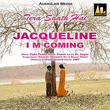"""Tera Saath Hai (From """"Jacqueline I Am Coming"""")"""