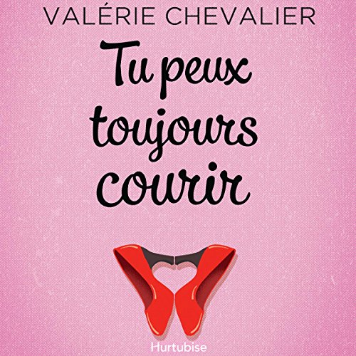 Tu peux toujours courir [You can always run] audiobook cover art