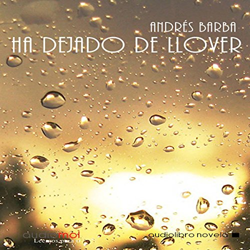 Ha dejado de llover [It Has Stopped Raining] copertina