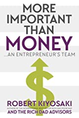 More Important Than Money: an Entrepreneur's Team Paperback