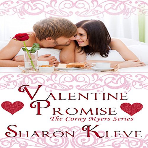 Valentine Promise     The Corny Myers Series, Book 5              By:                                                                                                                                 Sharon Kleve                               Narrated by:                                                                                                                                 Bailey Varness                      Length: 1 hr and 15 mins     Not rated yet     Overall 0.0