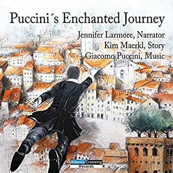 Puccini´s Enchanted Journey