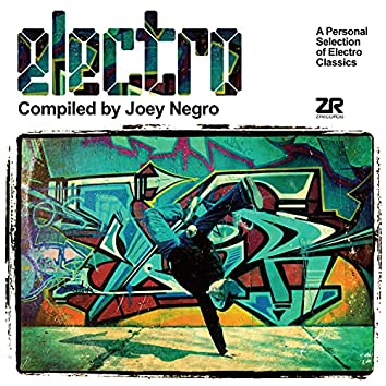 Electro compiled by Joey Negro
