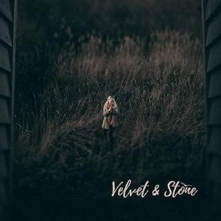 Velvet & Stone