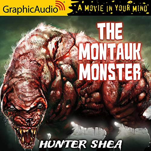 The Montauk Monster [Dramatized Adaptation]  By  cover art