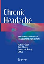 Chronic Headache: A Comprehensive Guide to Evaluation and Management