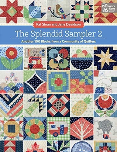 The Splendid Sampler 2: Another 100 Blocks from a Community of Quilters (English Edition)