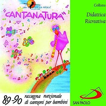 Collana didattica ricreativa: Cantanatura (Rassegna nazionale di canzoni per bambini 89-90)