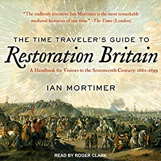 The Time Traveler's Guide to Restoration Britain audiobook cover art