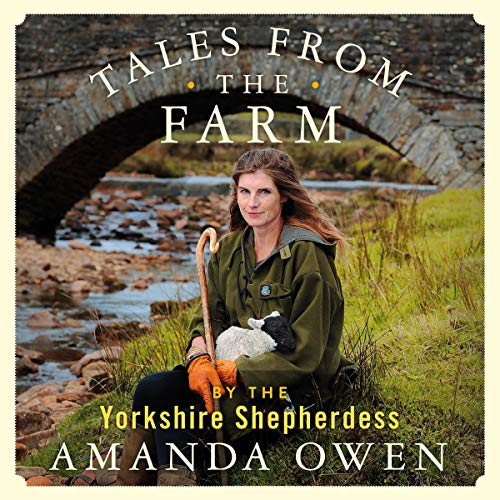 Tales from the Farm by the Yorkshire Shepherdess cover art