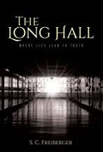 The Long Hall: Where Lies Lead to Truth