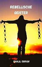 Rebellische Geister (German Edition)