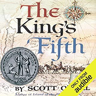 The King's Fifth                    By:                                                                                                                                 Scott O'Dell                               Narrated by:                                                                                                                                 Jonathan Davis                      Length: 7 hrs and 54 mins     84 ratings     Overall 4.1
