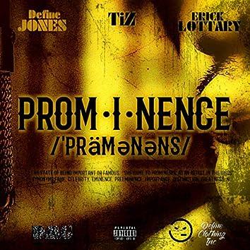 Prominence (feat. Erick Lottary & Tiz)