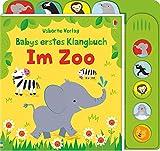 Babys erstes Klangbuch: Im Zoo: ab 10 Monaten - Fiona Watt