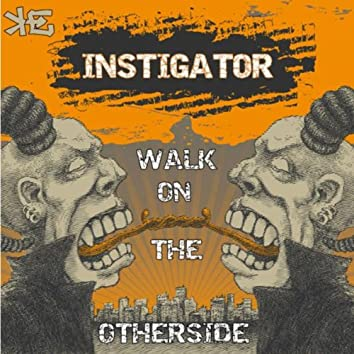 Walk on the Otherside